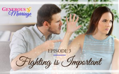 Episode 3 – Fighting is Important
