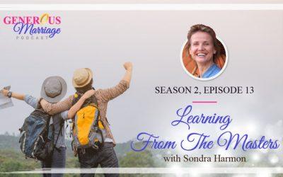 Season 2 Episode 13 – Learning from the Masters – Sondra Harmon
