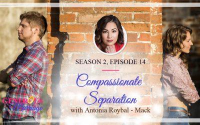 Season 2 Episode 14 – Compassionate Separation – Antonia Roybal-Mack