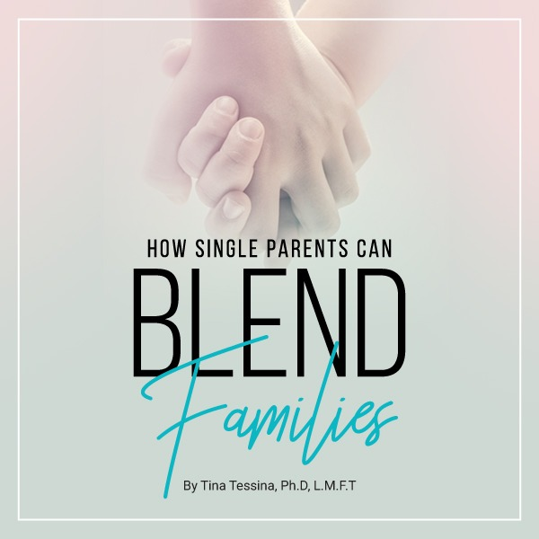 How Single Parents Can Blend Families